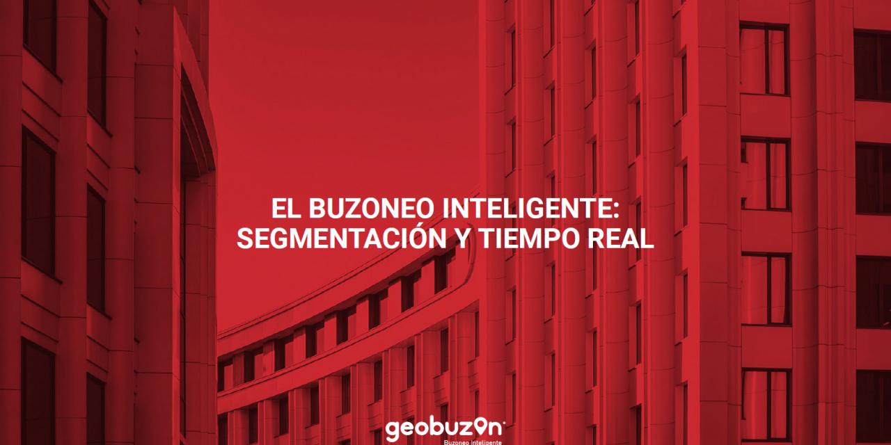 https://www.geobuzon.es/wp-content/uploads/2020/07/Geobuzón-guía-segmentación-y-tiempo-real-buzoneo-inteligente-1280x640.png