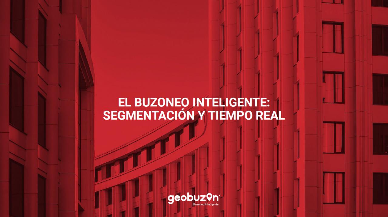 https://www.geobuzon.es/wp-content/uploads/2020/07/Geobuzón-guía-segmentación-y-tiempo-real-buzoneo-inteligente-1280x718.png